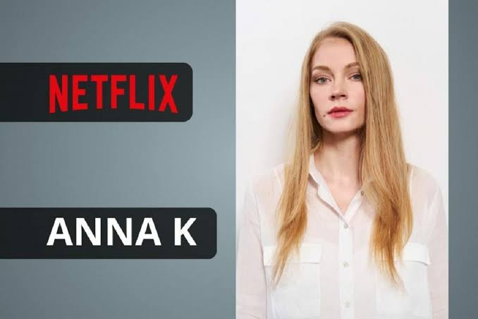 Anna K Release Date, Cast & Plotline