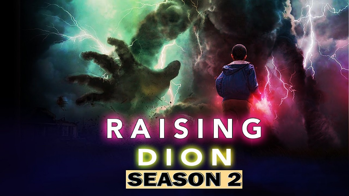 Raising Dion Season 2 Release Date, Cast, Trailer, Synopsis, and More