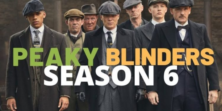 Peaky Blinders Season 6: Recent Updates and Everything You Need to Know