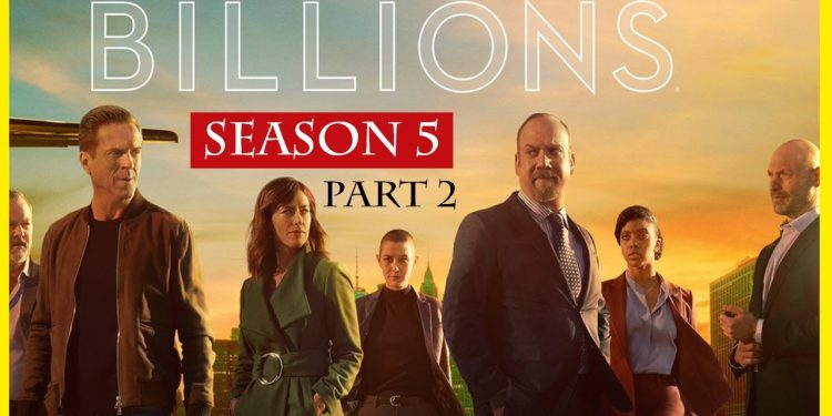 Billions Season 5 Part 2 Release Date and Plot, Here's What You Can Expect